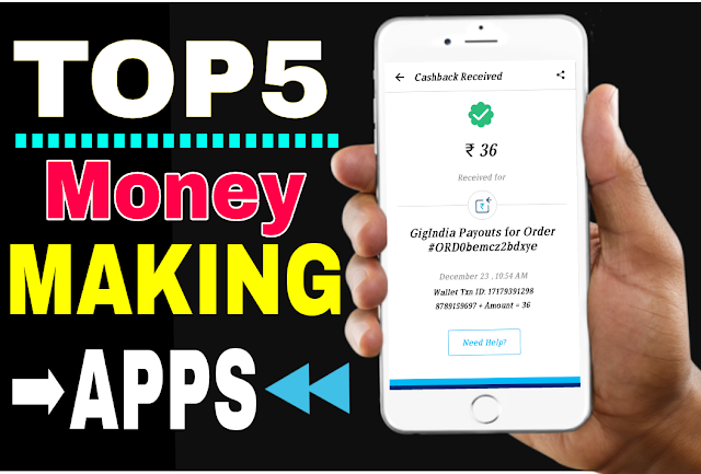Top 5 Genuine Earning Apps 2018.