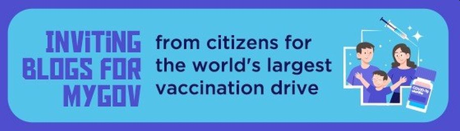 Inviting Blogs for MyGov from Citizens for the Largest Vaccination Drive