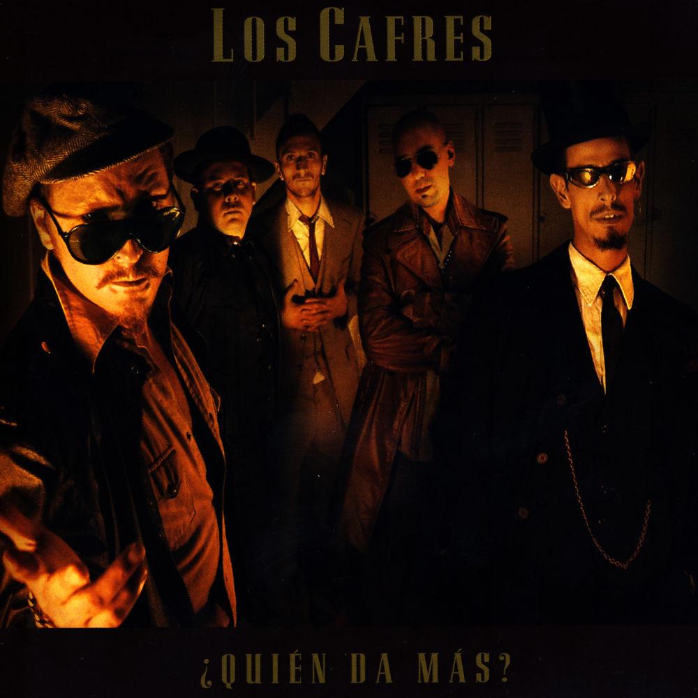 Los cafres qui n da m s 2004 musica de argentina for Cafres este jardin