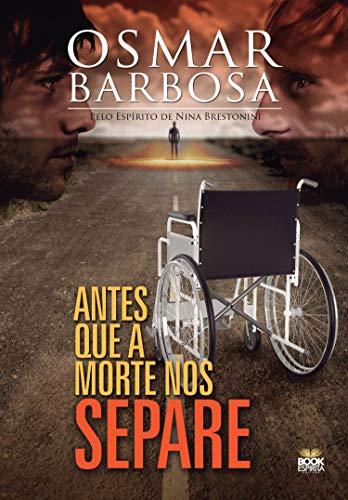 Antes que a morte nos separe - Osmar Barbosa