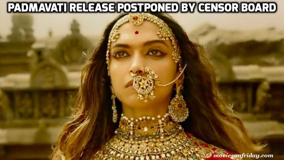 Padmavati Release Postponed