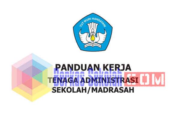 Panduan Kerja Tenaga Administrasi Sekolah/Madrasah 2017