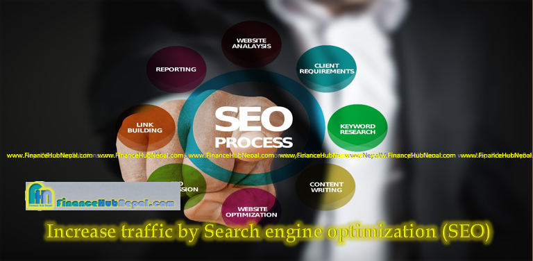 Increase traffic by Search engine optimization (SEO)