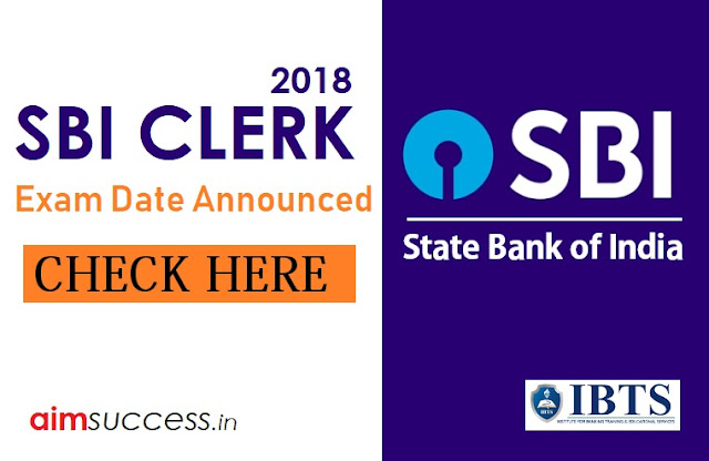 SBI Clerk 2018 Exam Dates Announced