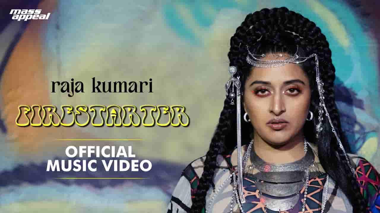 फायरस्टार्टर Firestarter lyrics in Hindi Raja Kumari Hip Hop Rap Song