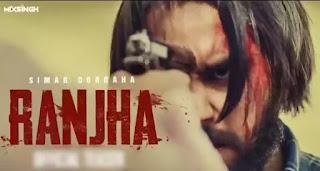 Ranjha Lyrics in English - Simar Dorraha ft. Jasmine Kaur