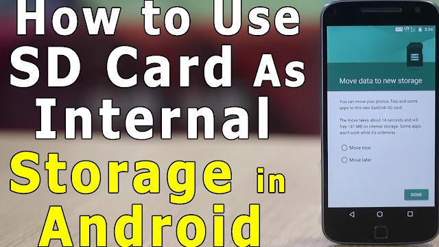 How To Use SD Card As Internal Storage In Android?