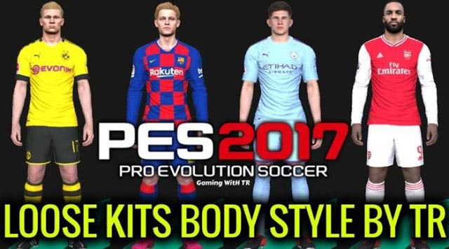 New Loose Kits Body Style 2020 For PES 2017