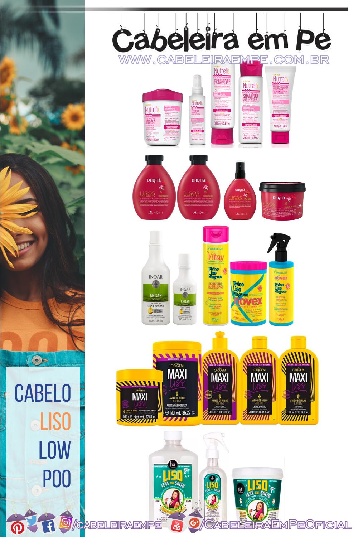 Condicionador, Máscara, Finalizador e Shampoo Low Poo Cabelo Liso Yamá, Puritá, Inoar, Novex, Nazca e Lola Cosmetics