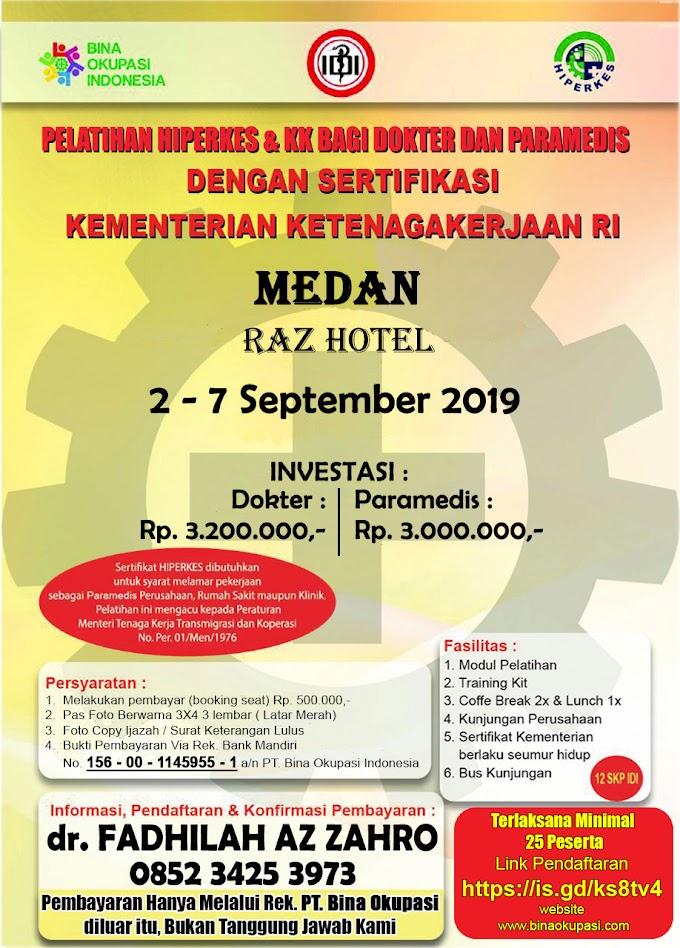 Pelatihan HIPERKES Medan 2019 Untuk Dokter dan Paramedis