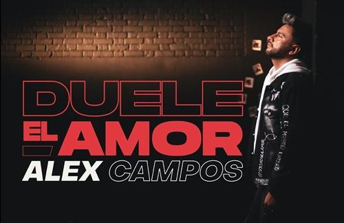 Duele El Amor - Alex Campos   SINGER Lyrics