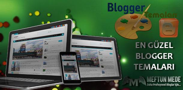En güzel blogger temaları