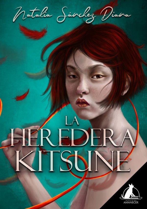 RESEÑA: La heredera kitsune - Natalia Sanchez Diana