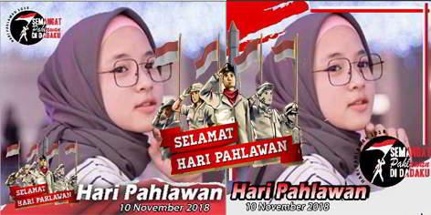 Kumpulan Bingkai Hari Pahlawan Terbaru 10 November 2018