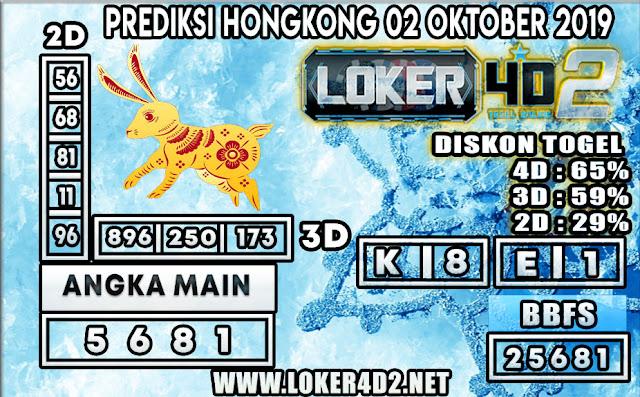 PREDIKSI TOGEL HONGKONG POOLS LOKER4D2 02 OKTOBER 2019