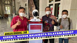 Berita semarang hari ini robot pintar di balaikota semarang