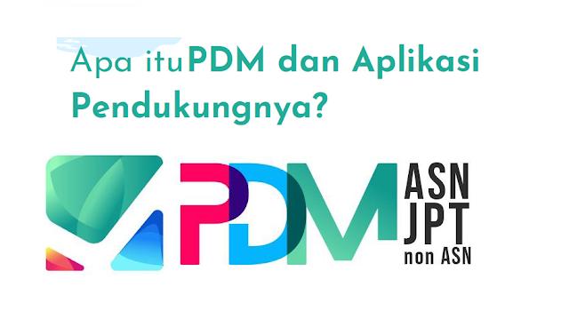 Apa itu PDM dan Aplikasi Pendukungnya. PDM adalah proses peremajaan dan pembaharuan data secara mandiri, Aplikasi pendukung dari PDM adalah MySAPK dan SIASN