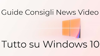 Tutto su Windows 10