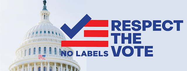 """US: No Labels Launches """"Respect the Vote"""" Campaign with National Ad Featuring Joe Manchin & Larry Hogan"""