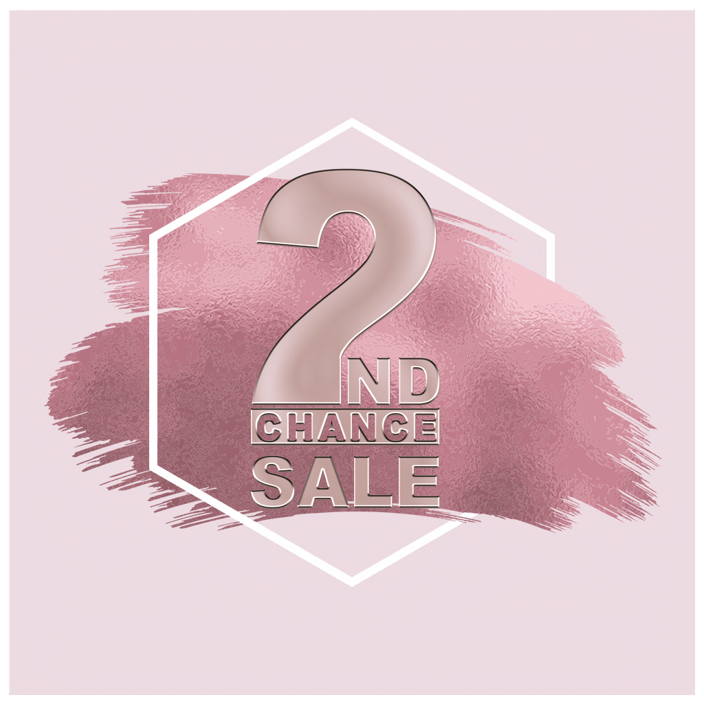 2nd Chance Sale EVENT