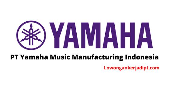 Lowongan Kerja Pt Yamaha Music Manufacturing Indonesia 2020 Lowongankerjadipt Com