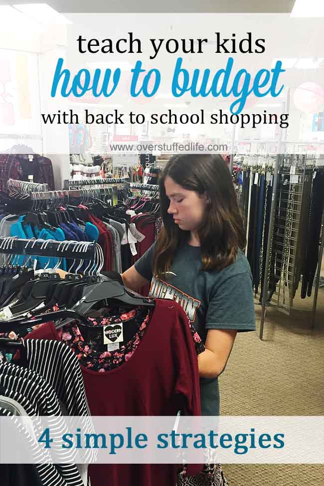 You have to do back-to-school clothes shopping anyway, why not use it as an opportunity to teach your kids about sticking to a budget? #overstuffedlife