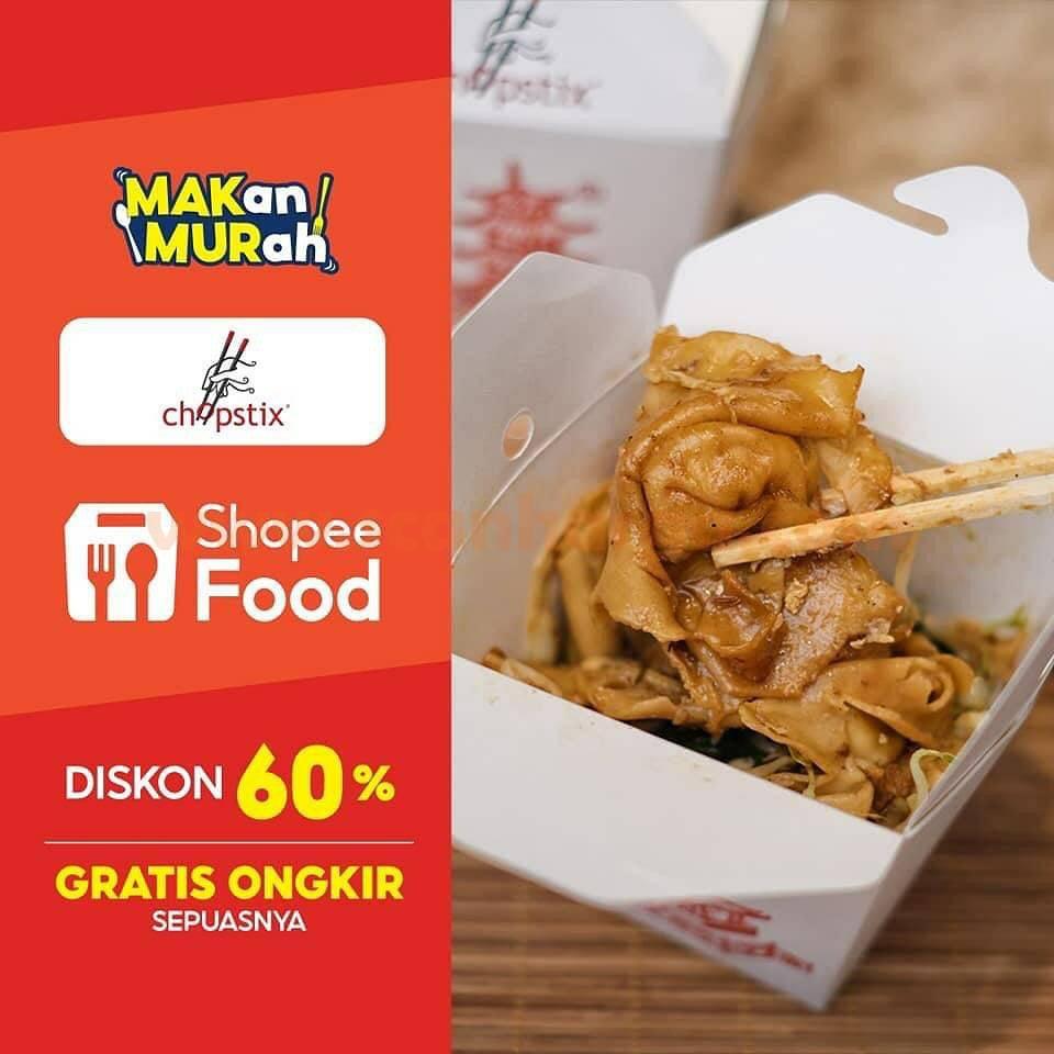 Promo CHOPSTIX DISKON 60% + GRATIS ONGKIR via SHOPEE FOOD