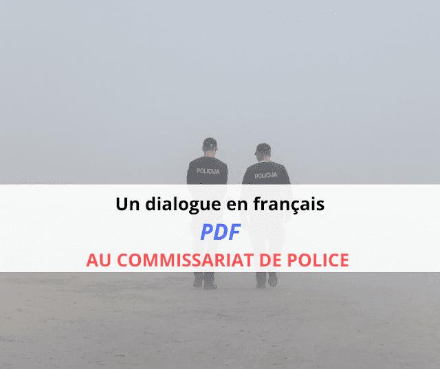 Un dialogue en français PDF  AU COMMISSARIAT DE POLICE