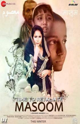 Time To Retaliate MASOOM 2019 Hindi 350MB WEB-DL 480p