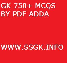 GK 750+ MCQS BY PDF ADDA