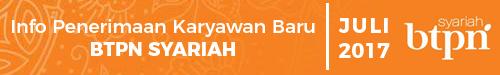 PENERIMAAN KARYAWAN BARU BTPN SYARIAH JULI 2017