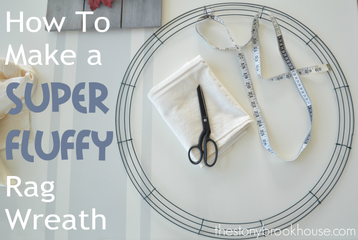 How to make a super fluffy rag wreath