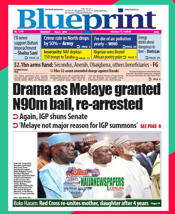 Nigeria newspapers todays the blue print newspaper headlines 3rd below are the headlines found on the blueprint online newspaper for today thursday 3rd may 2018 malvernweather Images