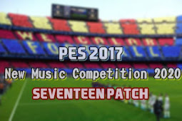 New Music Competition 2020 (17Patch) - PES 2017
