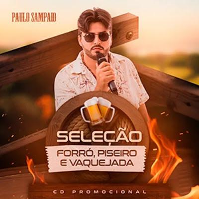 Paulo Sampaio - Promocional - Seleção Forró, Piseiro e Vaquejada - Julho - 2020