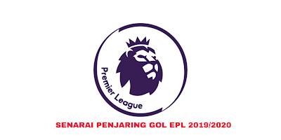 Senarai Penjaring Terbanyak EPL 2019/2020