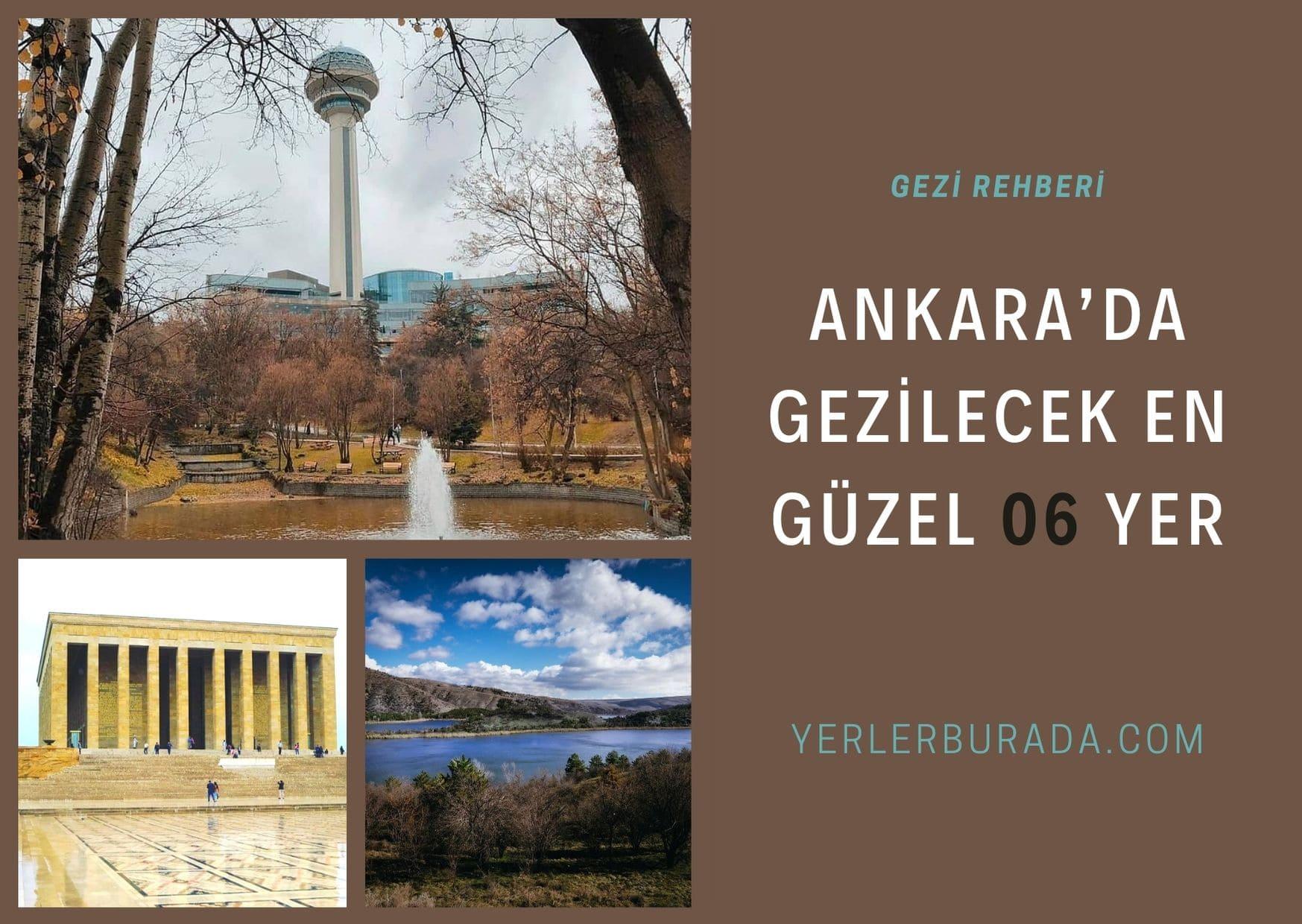 ankara gezilecek yerler Ankara Kızılay'da gezilecek Yerler Ankara'nın turistik yerleri