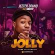 [Music] Jezter sound - JOLLY