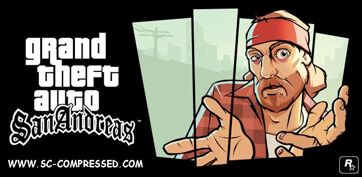 GTA San Andreas Game Rip DowNLoaD - SC-COMPRESSED