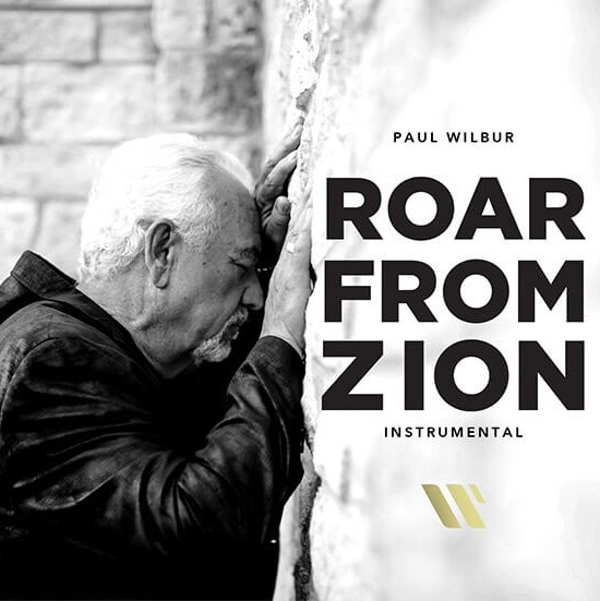 Paul Wilbur - Roar from Zion (Instrumental)