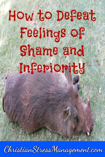 How to defeat feelings of shame and inferiority