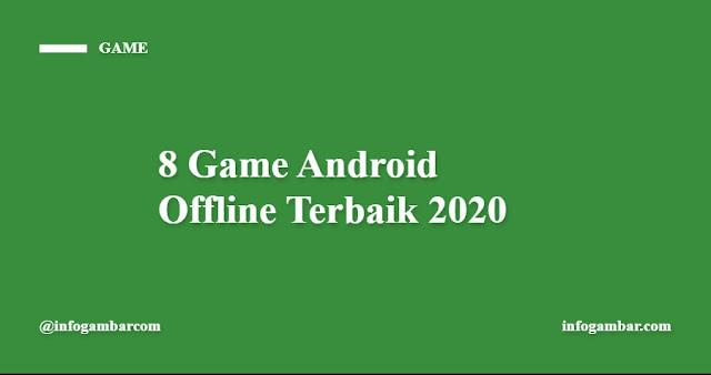 Game Android offline terbaik menurut admin infogambar.com