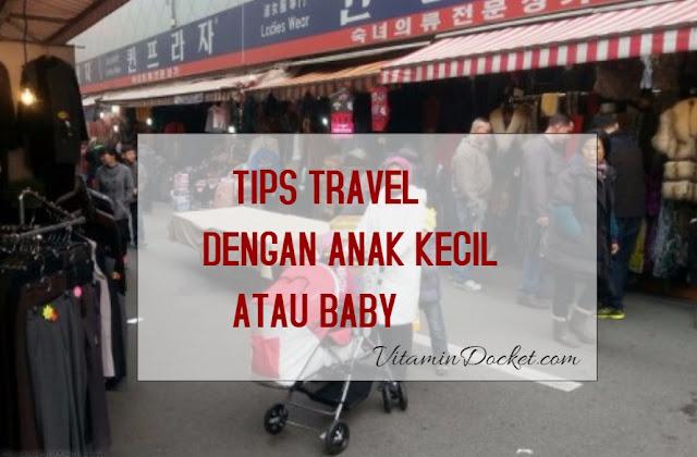 travel dengan anak kecil