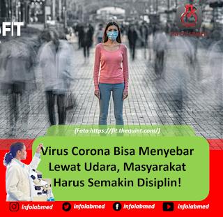 Virus Corona Bisa Menyebar Lewat Udara, Masyarakat Harus Semakin Disiplin!