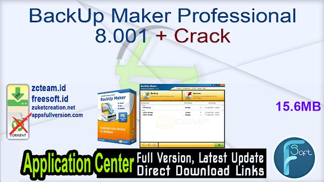 BackUp Maker Professional 8.001 + Crack