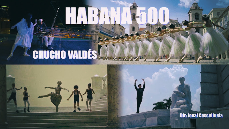 Chucho Valdés - ¨Habana 500¨ - Videoclip - Director: Jonal Cosculluela. Portal Del Vídeo Clip Cubano