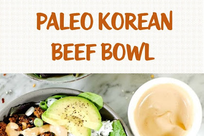 Paleo Korean beef bowl