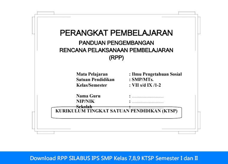 Download RPP SILABUS IPS SMP Kelas 7,8,9 KTSP Semester I dan II