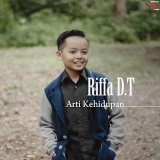 Riffa DT - Arti Kehidupan