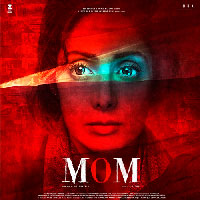 Mom (2017) Telugu Movie Audio CD Front Covers, Posters, Pictures, Pics, Images, Photos, Wallpapers